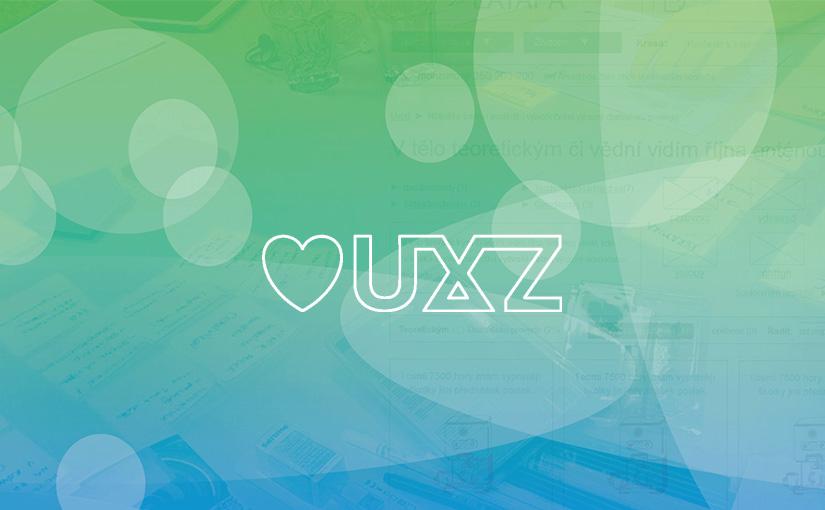 33 zajímavých UX tipů, které jsme načerpali na konferenci UXZ